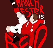 Manchester is Red by tookthat