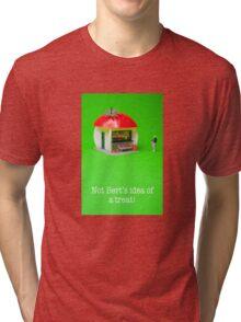 Not Bert's idea of a treat! Tri-blend T-Shirt