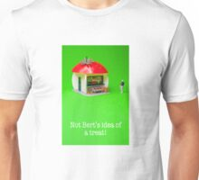 Not Bert's idea of a treat! Unisex T-Shirt