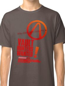 Borderlands 2 Vault Hunters Wanted! Classic T-Shirt