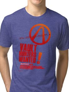 Borderlands 2 Vault Hunters Wanted! Tri-blend T-Shirt