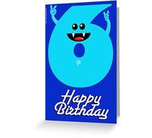 HAPPY BIRTHDAY 6 Greeting Card