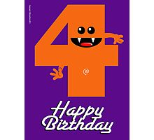 HAPPY BIRTHDAY 4 Photographic Print
