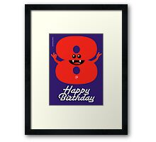 HAPPY BIRTHDAY 8 Framed Print