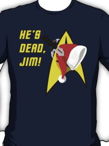 He's Dead Jim! Xmas Edition T-Shirt