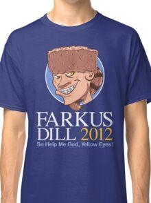 Farkus for President Classic T-Shirt