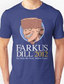 Farkus for President Unisex T-Shirt