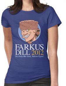 Farkus for President Womens Fitted T-Shirt