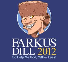 Farkus for President Unisex T-Shirt