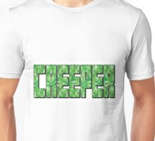 Creepers... Unisex T-Shirt