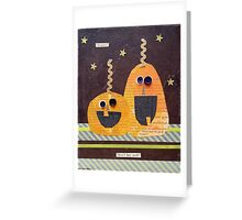 """""""Aren't they swell?"""" Greeting Card"""