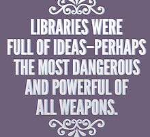 Libraries were full of ideas - Throne of Glass quote by thebookstheppl
