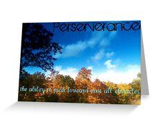 Perserverance Greeting Card