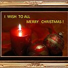 I WISH TO ALL MERRY CHRISTMAS !!! :-))) by ambra2italy