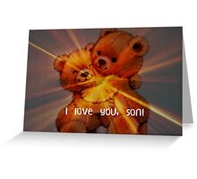 I love you, son! Greeting Card