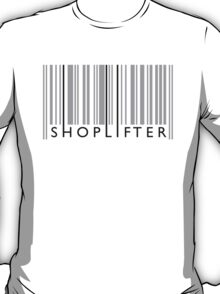 Shoplifter T-Shirt