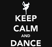 Keep Calm and Dance! - Bboy T-Shirt