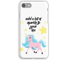 Add A Bit Of Sparkle To Your Life - Magical Unicorn Print iPhone Case/Skin