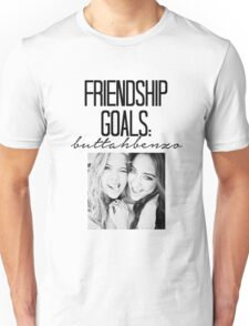 Friendship Goals; ButtahBenzo Unisex T-Shirt
