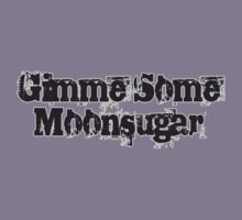 Gimme some Moonsugar! by Phatcat
