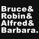 Bruce & Robin & Alfred& Barbara by zorpzorp