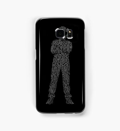 Some Say... Samsung Galaxy Case/Skin