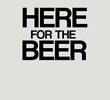 Here For The Beer! - Black Unisex T-Shirt
