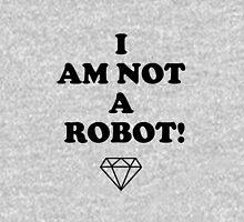 I AM NOT A ROBOT Pullover