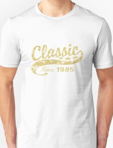 CLASSIC SINCE 1985 T-Shirt