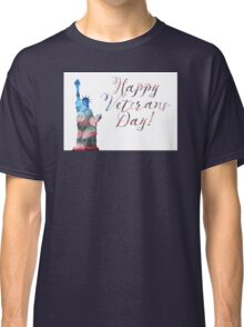 Happy Veterans Day (liberty bokeh) Classic T-Shirt