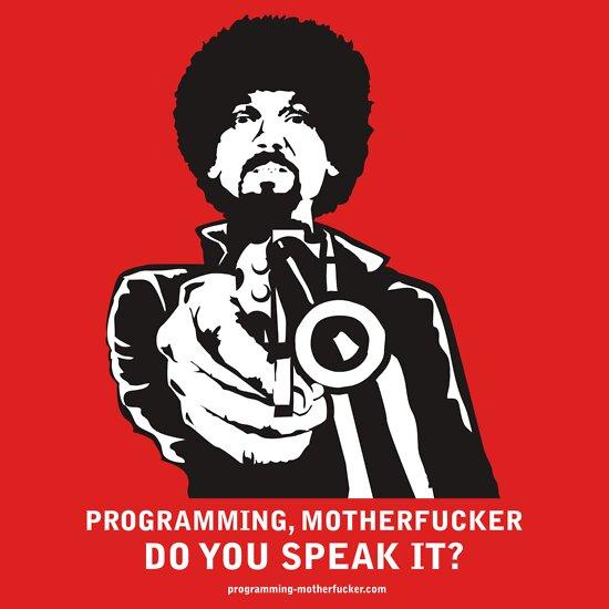 TShirtGifter presents: Programming, Motherfucker