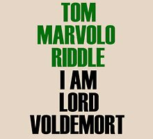 I am Lord Voldemort Unisex T-Shirt