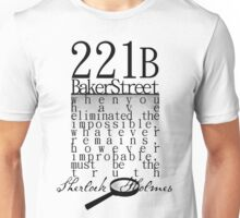 221b: When you have eliminated the impossible-SH Unisex T-Shirt