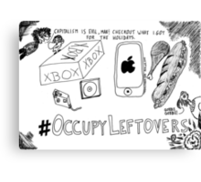 Occupy Leftovers cartoon Canvas Print