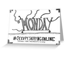 Occupy Cyber Monday cartoon Greeting Card