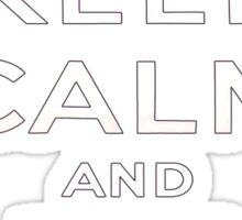 Keep calm and eat brains. Sticker