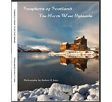 Snapshots of Scotland. The North West Highlands. Photographic Print