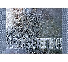 frosty the windowpane seasons greetings Photographic Print