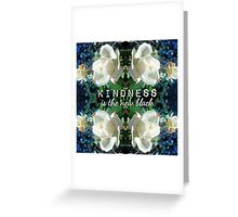 Kindness is the New Black Blue White Roses Design Greeting Card