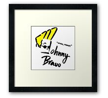Johnny Bravo Framed Print