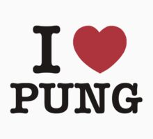 I Love PUNG by candacing