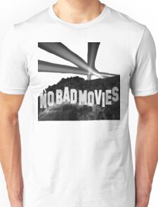 No Bad Movies Unisex T-Shirt