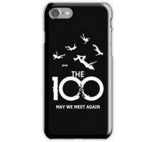 The 100 - Meet Again iPhone Case/Skin