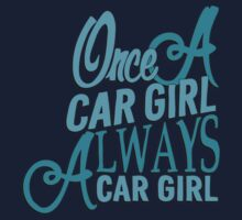 Once a car girl...  Kids Tee