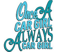 Once a car girl...  Photographic Print