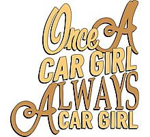 Once a car girl... -2 Photographic Print