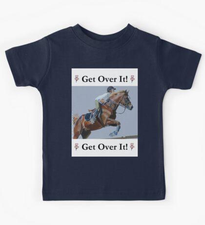 Get Over It! Horse T-Shirts & Hoodies Kids Tee