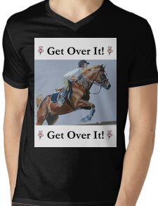 Get Over It! Horse T-Shirts & Hoodies Mens V-Neck T-Shirt
