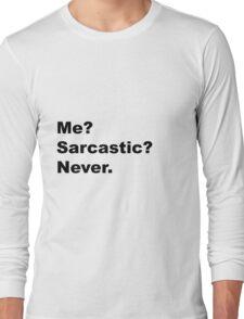 Sarcastic Long Sleeve T-Shirt