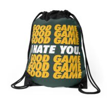 Packers Good Game I Hate You Drawstring Bag